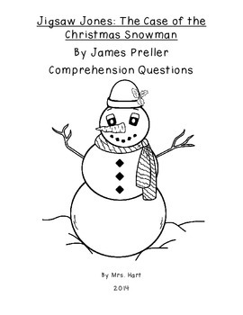 Jigsaw Jones: The Case of the Christmas Snowman Comprehension Questions