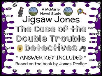 Jigsaw Jones: The Case of the Double Trouble Detectives (Preller) Novel Study