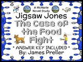 Jigsaw Jones: The Case of the Food Fight (James Preller) Novel Study  (24 pages)
