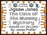 Jigsaw Jones: The Case of the Mummy Mystery (James Preller) Novel Study (26 pgs)