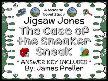 Jigsaw Jones: The Case of the Sneaker Sneak (Preller) Novel Study/ Comprehension