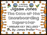 Jigsaw Jones: The Case of the Snowboarding Superstar (James Preller) Novel Study