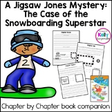 Jigsaw Jones-The case of the Snowboarding Superstar Novel Study Literacy Packet
