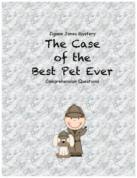 Jigsaw Jones and the Case of the Best Pet Ever comprehension questions