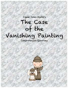 Jigsaw Jones and the Case of the Vanishing Painting comprehension questions
