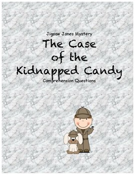 Jigsaw Jones and the case of the Kidnapped Candy comprehen