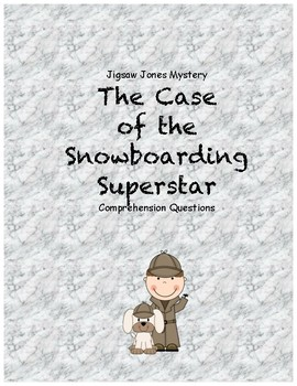 Jigsaw Jones and the case of the Snowboarding Superstar comprehension questions