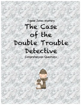 Jigsaw Jones & the Case of the Double Trouble Detective comprehension questions