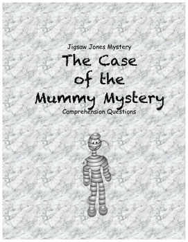 Jigsaw Jones & the Case of the Mummy Mystery comprehension questions