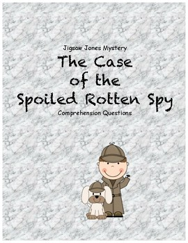 Jigsaw Jones & the Case of the Spoiled Rotten Spy comprehension questions