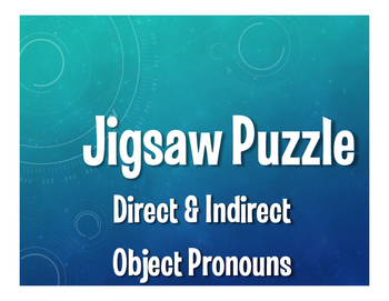 Spanish Direct and Indirect Object Pronoun Jigsaw Puzzle