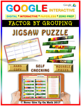 Jigsaw Puzzle: Factor By Grouping (NO GCF) (Google Interactive & Hard Copy)