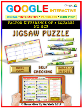 Jigsaw Puzzle: Factor Difference of 2 Squares NO GCF (Google Interactive & Copy)