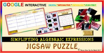 Jigsaw Puzzle:Simplify Algebraic Expressions (Google Interactive & Hard Copy)