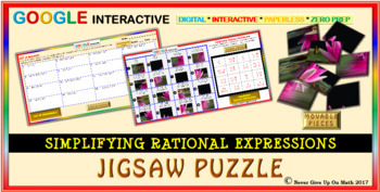 Jigsaw Puzzle: Simplify Rational Expressions (Google Interactive & Hard Copy)