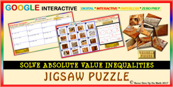 Jigsaw Puzzle:Solve Absolute Value Inequalities (Google Interactive & Hard Copy)