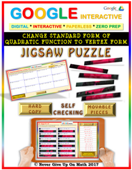 Jigsaw Puzzle: Standard Form to Vertex Form of QF (Google Interactive & Copy)