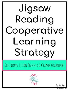 Jigsaw Reading Cooperative Learning Strategy