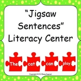 Jigsaw Sentences Literacy Center - building, reading and writing sentences