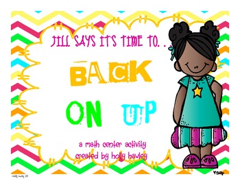 Jill says it's time to...BACK ON UP!- a subtraction center activity