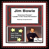 Jim Bowie Reading Comprehension and Test Prep