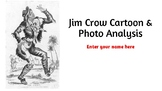 Jim Crow Cartoon Analysis