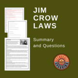 Jim Crow Laws:  Summary and Questions
