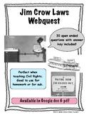 Jim Crow Laws Webquest (Civil Rights Movement)