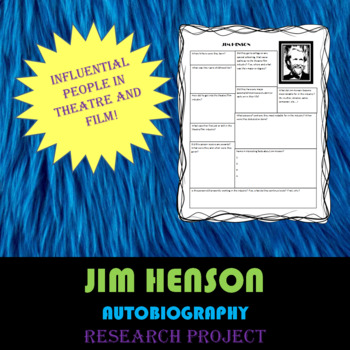 Jim Henson: Research Project, Autobiography Worksheet