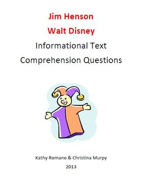 Jim Henson and Walt Disney Informational Text and Comprehension Questions