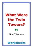 "Jim O'Connor ""What Were the Twin Towers?"" worksheets"