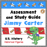 Jimmy Carter Assessment and Study Guide