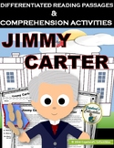 Jimmy Carter Differentiated Reading Passages & Comprehensi