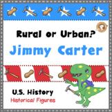Jimmy Carter - Rural or Urban
