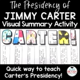 Jimmy Carter Activity:  Visual Summary