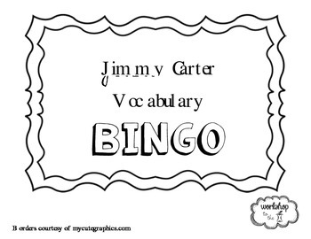 Jimmy Carter Vocabulary BINGO