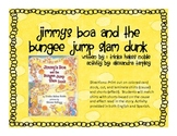 Jimmy's Boa and the Bungee Jump Slam Dunk, cause and effect