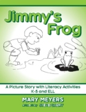 Jimmy's Frog: A Wordless Book of Prepositions
