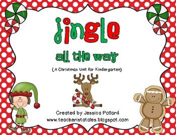 Jingle All the Way {A Christmas Unit for Kindergarten}