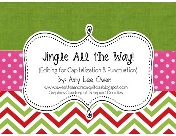 Jingle All the Way (Editing Sentences: Capitals & Punctuation)