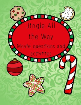 Jingle All the Way Movie Questions and actvities