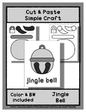 Jingle Bell - Cut & Paste Craft - Super Easy perfect for P