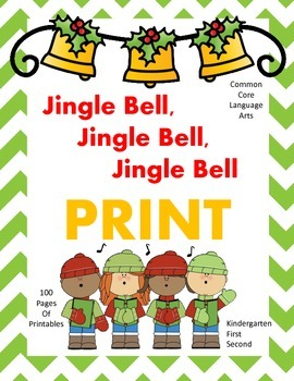 Jingle Bell Jingle Bell Jingle Bell Print!  Christmas Common Core Printables