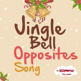 Jingle Bell Opposites Song