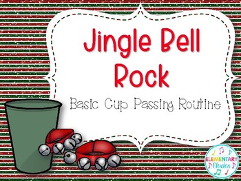 Jingle Bell Rock Cup Passing