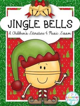 Jingle Bells - A Children's Literature & Music Lesson