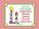 Jingle Bells, Batman Smells - Junie B. Jones Christmas novel