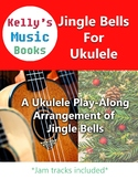 Jingle Bells For Ukulele - Concert Version For Christmas a