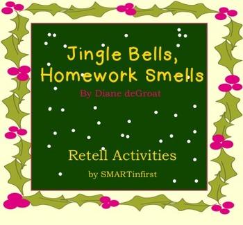 Jingle Bells, Homework Smells Retell Activities