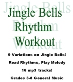 Jingle Bells Rhythm Workout - Winter Song Alternatives - 3-8 General Music